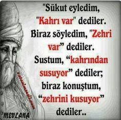 sufi sözler,mevlana, özlü sözler,hikmet,tasavvuf,din,iman,şems,yunus Quotations, Qoutes, Good Sentences, Words Worth, Tell The Truth, Motto, Cool Words, Karma, Allah