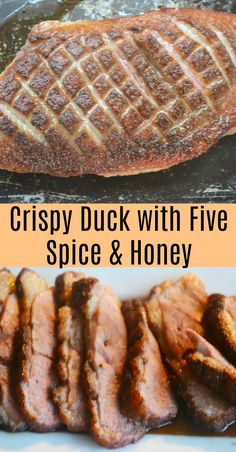 Crispy Duck with Five Spice and Honey. An easy dish of crispy duck breast flavoured with five spice and honey.