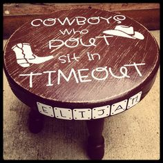 Rustic cowboy timeout stool I think I am going to be in need of one of these soon. Western Nursery, Cowboy Nursery, Little Cowboy, Cowboy Baby, Cowboy Cowboy, Camo Baby, Baby Boy Rooms, Baby Boy Nurseries, Cowboy Bedroom