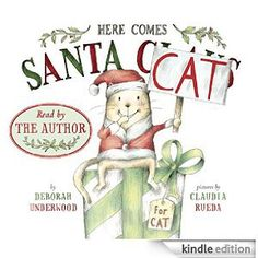 here comes santa cat by deborah underwood with book trailer