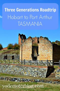 Road trip from Hobart to Port Arthur, Tasmania. Tips for stops to make along the way, plus thoughts on Port Arthur from a three-generations family. Australia Travel Ideas. Australia Road Trips. #Australia #Hobart #PortArthur