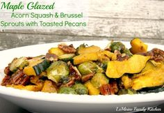 Maple Glazed Acorn Squash & Brussel Sprouts with Toasted Pecans | 25 LIP SMACKIN' SUPER EASY SIDES!