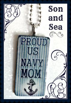 Proud US Navy Mom Hand mande pendant necklace by Son by sonandsea, $20.00