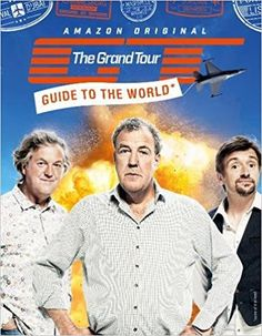 The Grand Tour Guide to the World: Jeremy Clarkson, Richard Hammond, James May: 9780008257859: Amazon.com: Books