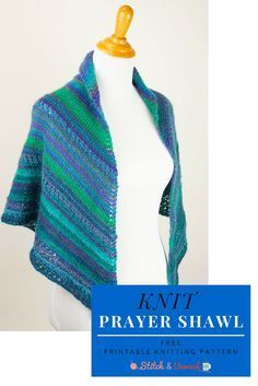 Knit Prayer Shawl - Free Knitting Pattern kostenlos Schal Gebetstuch Printable Pattern: Free Knit Prayer Shawl Pattern - Stitch and Unwind Free Knit Shawl Patterns, Prayer Shawl Patterns, Free Pattern, Scarf Patterns, Stitch Patterns, Crochet Patterns, Crochet Prayer Shawls, Knitted Shawls, Knit Scarves