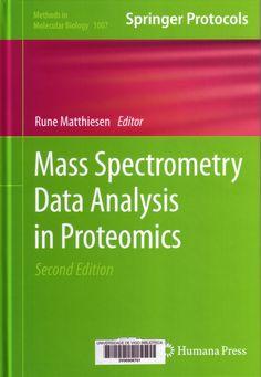 Mass spectrometry data analysis in proteomics / edited by Rune Matthiesen