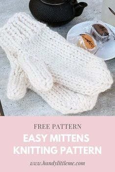 easy knitting Mittens knitting pattern free - Easy mittens knitting pattern by Handy Little Me - Make yourself some new mittens with this free and easy pattern that is perfect for beginners. Baby Knitting Patterns, Knitted Mittens Pattern, Free Baby Blanket Patterns, Knitted Hats, How To Knit Mittens, Sweaters Knitted, Knitted Animals, Knitted Headband, Knitted Poncho