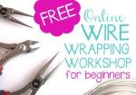Learn the basics in 3 easy steps. This FREE Wire Wrapping Crash Course is designed for the total beginner or anyone struggling with the techniques, to get you making beautiful, professionally finished wire wrapped jewelry in no time!
