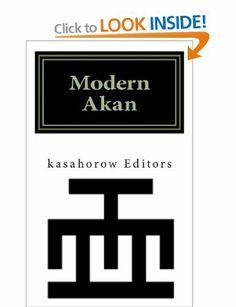 I NEED THIS SO BAD!  Modern Akan: A concise introduction to the Akuapem, Fanti and Twi language:  Amazon.co.uk: Paa Kwesi Imbeah, Nana Kodwo Imbeah: Books