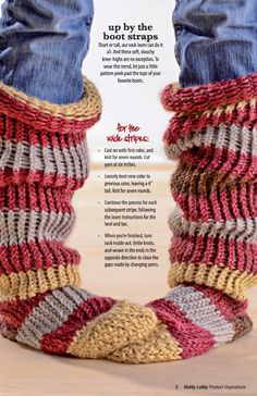 Use a sock loom to create stylish socks to wear with your favorite tall boots.