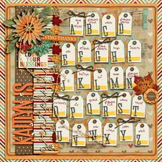 Thankful by Amber Shaw AVAILABLE 11/15 at Sweet Shoppe Designs Chippy Alpha Brights by Shawna Clingerman Blissful Stitches bt Traci Reed Alpha Tags by Erica Zane