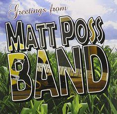 Matt Poss Band - Greetings From Matt Poss Band