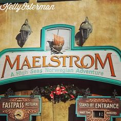 One of the best rides ever: The Maelstrom
