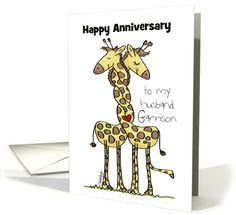 Customizable Name Anniversary-for Husband Garrison -Wound Up Giraffes card