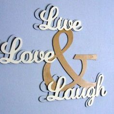 Wandtekst hout, Live, Love & Laugh
