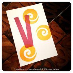 """— V — """"Print Matters!"""" è una collaborazione di Marco Campedelli & Tipoteca Italiana — presso Tipoteca Italiana. #printmatters! #marcocampedelli #tipotecaitaliana #letterpress #index"""