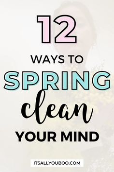 Do you need to declutter your mind? Tired of feeling overwhelmed and overthinking everything? Click here for 12 easy ways to spring clean your mind so you can refocus on success. Shake off the winter blues and get back to feeling like yourself again. Plus, get your FREE Printable Spring Clean Your Mind Checklist with daily activities for your mental health. Spring cleaning isn't just for your home, closet, and life, it's for your mind too. Focus At Work, Declutter Your Mind, How To Focus Better, Shake It Off, Daily Activities, Feeling Overwhelmed, Spring Cleaning, Anxious, Free Printable