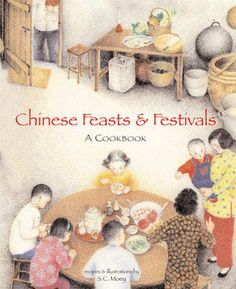 chinese feasts and festivals a cookbook - Google Search