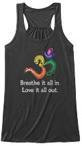 Discover Breathe It All In. Love It All Out Women's T-Shirt from Yoga and Tee shirt only on Teespring - Free Returns and 100% Guarantee - Breathe It All In Love It All Out