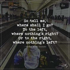 So tell me where shall I go? - http://themindsjournal.com/so-tell-me-where-shall-i-go-2/
