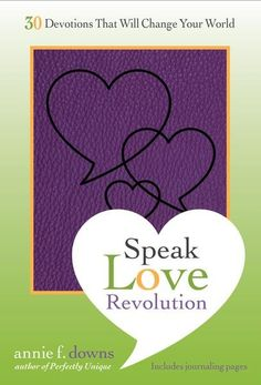 The Speak Love Revolution devotional is the perfect companion to Annie Downs's book, Speak Love. Inside is a 30-day challenge to use your words to change lives. Annie also provides ways to positively affect change, as well as a place to write down your thoughts and reflections as you look to change the culture around you.