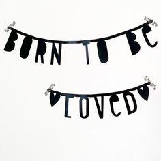 #Wordbanner #tip: Born to be loved - Buy it at www.vanmariel.nl - € 11,95