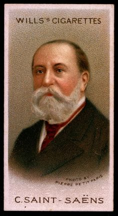 "Cigarette Card. Camille Saint-Saens. ""Musical Celebrities A Series"""