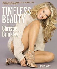 In her first book in more than 30 years, supermodel Christie Brinkley shares the secrets she's learned on what to eat, how to apply makeup like a pro, and what to wear to look like a knock out. She has the face and body of a 30-year-old and she just turned 60!