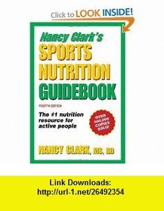 Nancy Clarks Sports Nutrition Guidebook (9780736074155) Nancy Clark , ISBN-10: 0736074155  , ISBN-13: 978-0736074155 ,  , tutorials , pdf , ebook , torrent , downloads , rapidshare , filesonic , hotfile , megaupload , fileserve