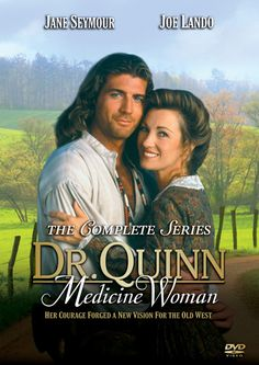 Dr. Quinn, Medicine Woman......use to love this show