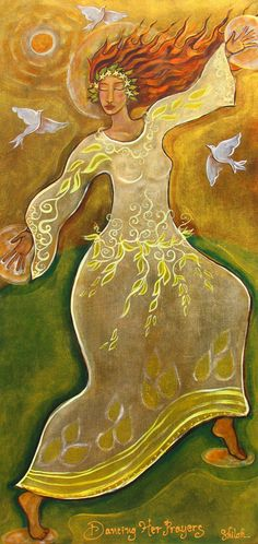 Dancing Her Prayers by Shiloh (painting) - I love everything about me.  I love my uncanny beauty and my bewildering pain... I love my hungry soul and my wounded longing... I love my flaws, my fears, and my scary frontiers...  I will never forsake, betray, or deceive myself... I will always adore, forgive, and believe in myself... I will never refuse, abandon, or scorn myself... I will always amuse, delight, and redeem myself....   [Poem: I Me Wed by Rob Brezsny ]