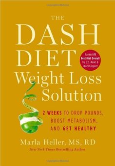 A DASH Diet Book: The DASH Diet Weight Loss Solution : 2 Weeks to Drop Pounds, Boost Metabolism and Get Healthy by Marla Heller Hardcover) for sale online Dash Diet Meal Plan, Dash Diet Recipes, Healthy Recipes, Easy Recipes, Amazing Recipes, Gabourey Sidibe, Low Carb Diets, Best Weight Loss, Healthy Weight Loss