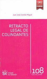 Retracto legal de colindantes : análisis en la jurisprudencia más reciente