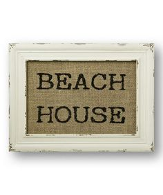 Look what I found on #zulily! 'Beach House' Burlap Wall Sign #zulilyfinds