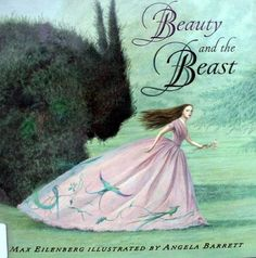 Beauty and the Beast - Illustrated by Angela Barrett. A divine retelling of this great fairytale.