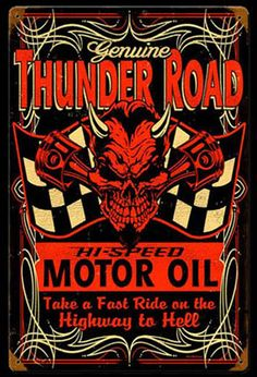 Click to find out more about Thunder Road Motor Oil Sign