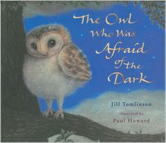 The Owl Who Was Afraid of the Dark....One of my fave stories as a kid ..e<3k