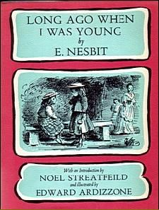 Long Ago When I Was Young, written by E. Nesbit. E. Nesbit tells the story of her childhood. From the author who inspired C.S. Lewis and J.K. Rowling.