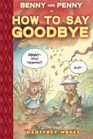 """""""Benny and Penny in How to Say Goodbye"""" by Geoffrey Hayes EASY READER HAY"""
