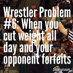 Or coach decides to move you up a weight class and tells you on the bus ride over there College Wrestling, Wrestling Team, College Football, Wrestling Quotes, Wrestling Books, Sport Quotes, Golf Quotes, I Love My Son, Sports Mom