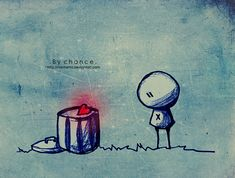 """By chance - """"While some people would give everything to taste a bit of love in their lives at least once, other people throw away love not giving it any mean.  But sometimes it may happens that love is thrown in your life, by chance. And you're not so stupid to let it go even if you didn't ask fot it.."""""""