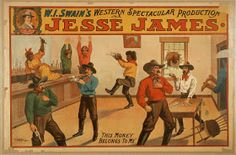 Jesse James, WI Swain's Western Spectacular Production - Vintage Western Cowboy Theater Poster
