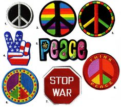 Patches that say peace stop war and multi colored peace signs Paz Hippie, Hippie Peace, Hippie Love, Hippie Chick, Hippie Art, Hippie Style, Peace Fingers, Give Peace A Chance, Peace On Earth