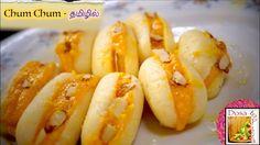 Chum Chum - in Tamil Delicious Desserts, Dessert Recipes, Shrimp, Festive, English Channel, Sweet, Food, Candy, Desert Recipes