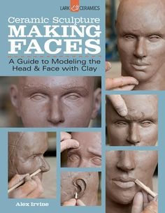Free 2-day shipping. Buy Ceramic Sculpture: Making Faces: A Guide to Modeling the Head and Face with Clay (Paperback) at Walmart.com Pottery Sculpture, Sculpture Clay, Ceramic Sculptures, Polymer Clay Sculptures, Polymer Clay Dolls, Sculpture Ideas, Cerámica Ideas, Sculpting Tutorials, Sculpture Techniques