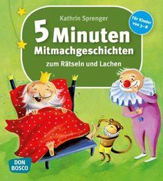 5-Minuten-Mitmachgeschichten zum Rätseln und Lachen: Für Kinder von 3-8: Amazon.de: Kathrin Sprenger: Bücher