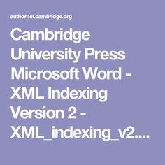 Cambridge University Press Microsoft Word - XML Indexing Version 2 - XML_indexing_v2.pdf Cambridge University, Microsoft Word, Pdf, Author, Words, Writers, Horse