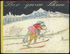 Selina Chönz, Der grosse Schee. (Um 1950). Illustr. Alois Carigiet. Zürich : Schweizer Spiegel Verlag.
