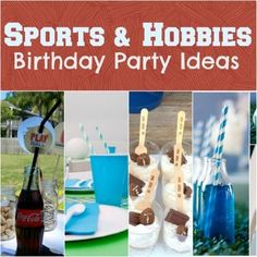 Sports and Hobbies boy birthday party ideas