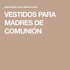 VESTIDOS PARA MADRES DE COMUNIÓN